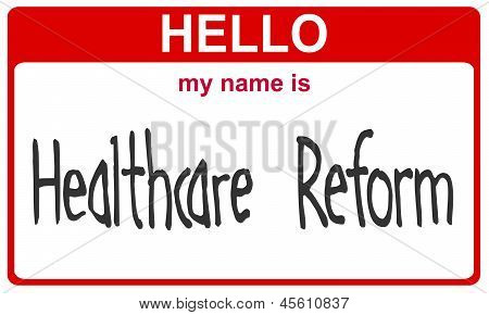 Name Healthcare Reform