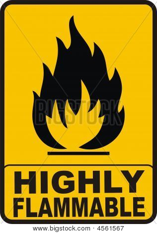Highly Flamable