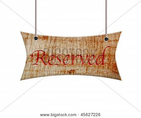 Wooden Sign Of Reserved.