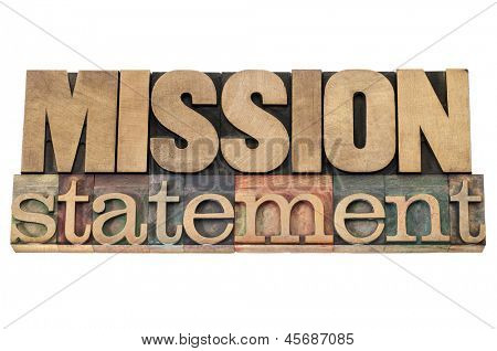 mission statement - business concept - isolated text in letterpress wood type printing blocks