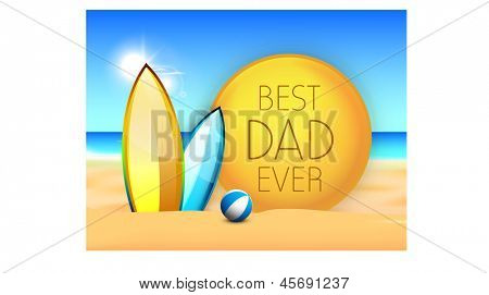 Happy Fathers Day concept for flyer, banner or poster with text Best Dad Ever at summer background.
