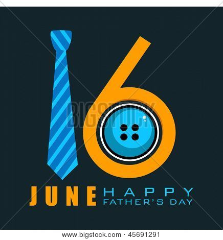 Happy Fathers Day concept with text 16 June made by a necktie and button on black background.