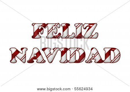 Feliz Navidad - Happy Holidays In Candy Cane Colors