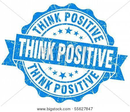 Think Positive Grunge Blue Vintage Round Isolated Seal