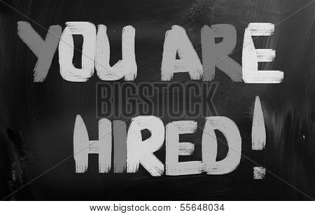 You're Hired Concept