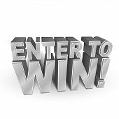 image of lottery winners  - 3d illustration of the words Enter to Win isolated on white - JPG