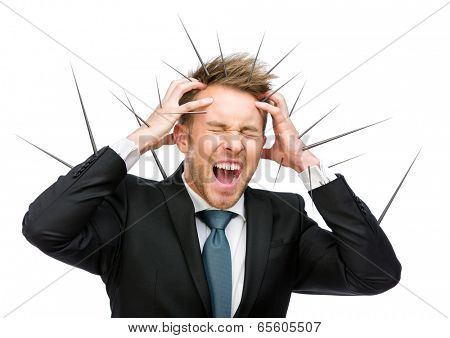 Half-length portrait of businessman putting hands on thorned head and shouting, isolated on white. Concept of acute headache and high temperature