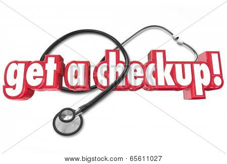 Get a Checkup Words Doctor Stethoscope Physical Stay Healthy