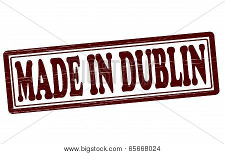Stamp with text made in Dublin inside vector illustration