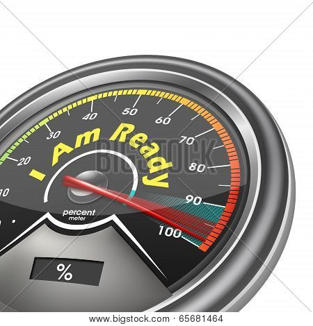 I Am Ready Hundred Percent Conceptual Meter