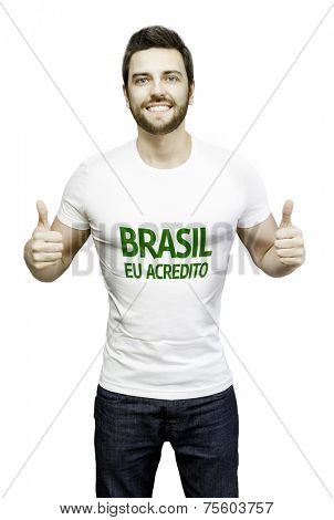 Brazil I Believe (Portuguese: Brasil Eu Acredito) Campaign by a man on white background