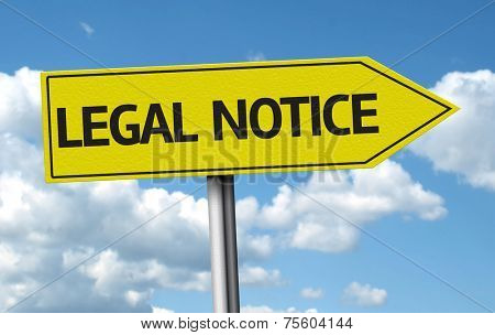 Legal Notice creative sign on blue clouds