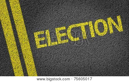 Election written on the road