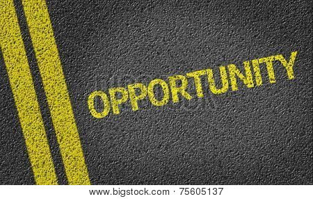 Opportunity written on the road