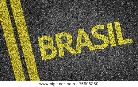 Brasil written on the road (in portuguese)