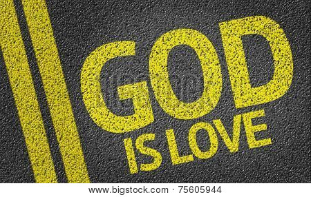 God Is Life written on the road