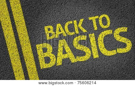 Back to Basics written on the road