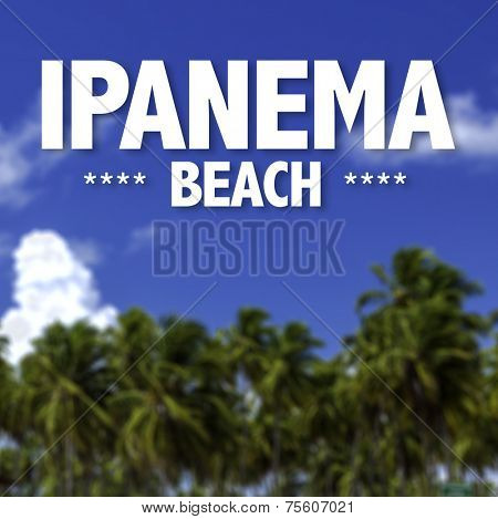 Ipanema Beach written on a beautiful beach background