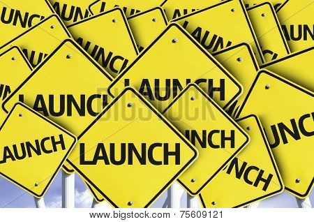 Launch written on multiple road sign