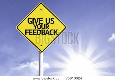 Give Us Your Feedback road sign with sun background
