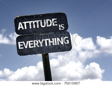 Attitude is Everything sign with clouds and sky background