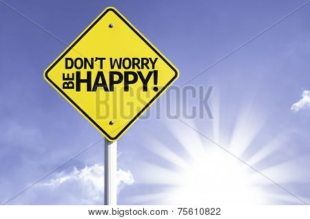 Dont Worry Be Happy road