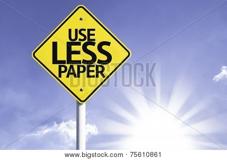 Use Less Paper road sign with sun background