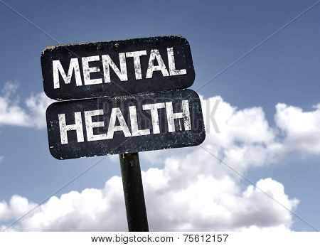 Mental Health sign with clouds and sky background