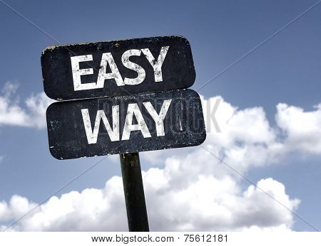 Easy Way sign with clouds and sky background