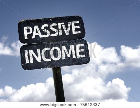 Passive Income sign with clouds and sky background