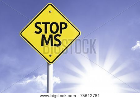 Stop Ms road sign with sun background