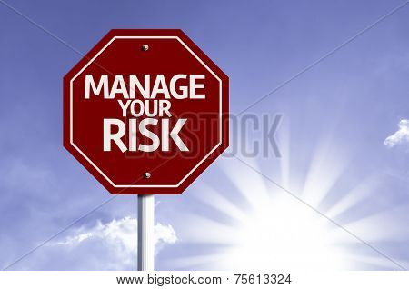 Manage your Risk red sign with sun background