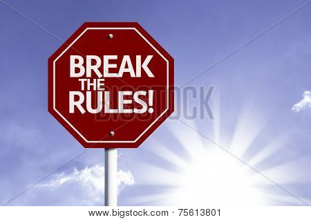 Break the Rules! red sign with sun background