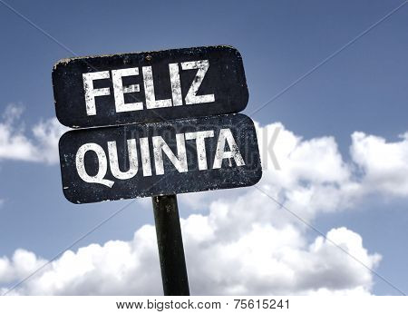 Happy Thursday (In Portuguese) sign with clouds and sky background