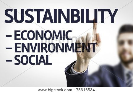 Business man pointing to transparent board with text: Sustainability Descriptions
