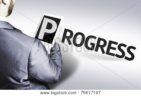 Business man with the text Progress in a concept image