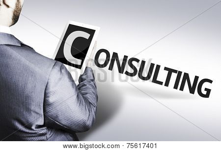 Business man with the text Consulting in a concept image