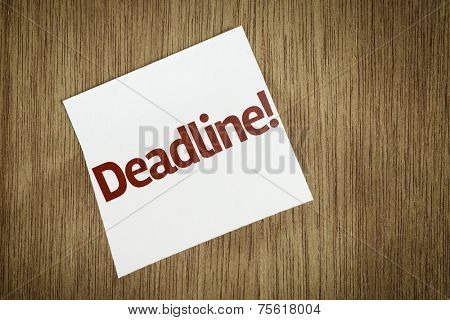 Deadline on Paper Note on texture background