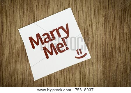 Marry Me! on Paper Note with texture background