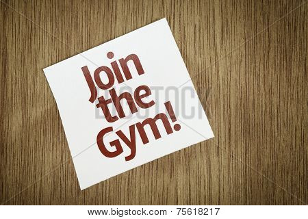 Join the Gym on Paper Note on texture background