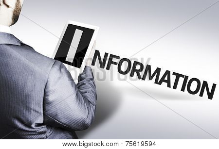 Business man with the text Information in a concept image
