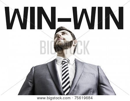 Business man with the text Win-Win in a concept image