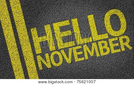 Hello November written on the road