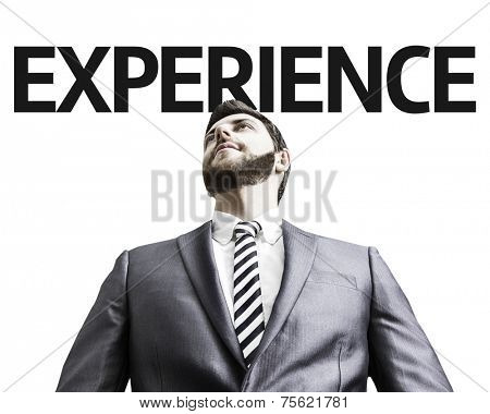 Business man with the text Experience in a concept image