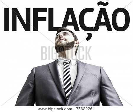 Business man with the text Inflation (In Portuguese) in a concept image