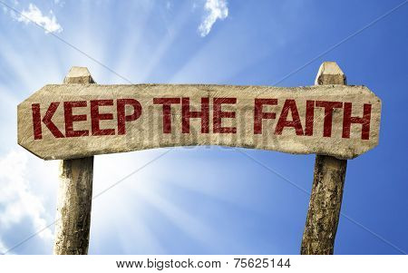 Keep your Faith wooden sign on a summer day