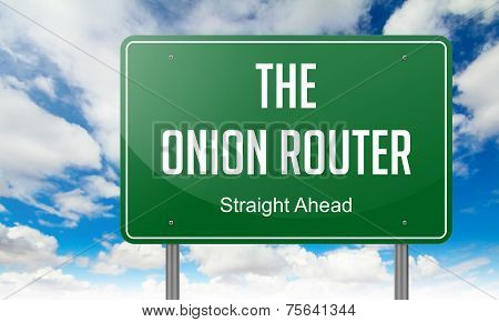 The Onion Router on Highway Signpost.