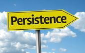 image of persistence  - Persistence creative sign on a beautiful day - JPG