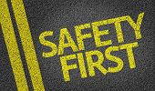 stock photo of safeguard  - Safety First written on the road - JPG