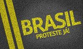 Brasil, Proteste nas Urnas written on the road (in portuguese: translate: Brazil, Protest Now!) poster